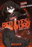 Takahiro et Tetsuya Tashiro - Red Eyes Sword Tome 5 : .