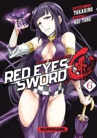 Takahiro et Kei Toru - Red Eyes Sword - Zero ! Tome 6 : .