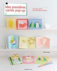 Takami Suzuki - Mes premières cartes pop-up - 28 projets faciles pour de belles occasions !.