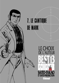 Takao Saito - Golgo 13 - Le choix de l'auteur - Le Cantique de Mark.