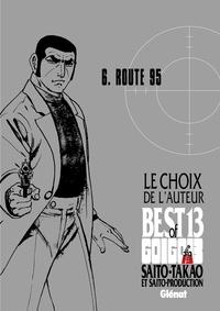 Takao Saito - Golgo 13 - Le choix de l'auteur - Route 95.