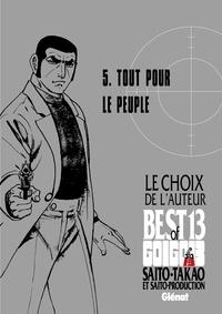 Takao Saito - Golgo 13 - Le choix de l'auteur - Tout pour le peuple.