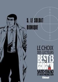 Takao Saito - Golgo 13 - Le choix des lecteurs - Le Soldat bionique.