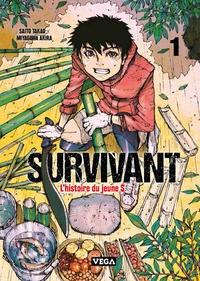 Takao Saito et Akira Miyagawa - Survivant, l'histoire du jeune S Tome 1 : .