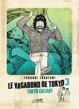 Takashi Fukutani - Le vagabond de Tokyo Tome 3 : Tokyo Lullaby.