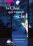 Takashi Hiraide - Le Chat qui venait du ciel - Edition illustrée.