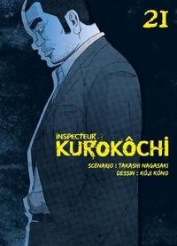 Forum de téléchargement de manuels scolaires Inspecteur Kurokôchi Tome 21 par Takashi Nagasaki, Kôji Kôno (French Edition) PDF MOBI 9782372874274