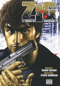 Takashi Nagasaki et Tetsuya Saruwatari - Zig - La terreur est inacceptable.