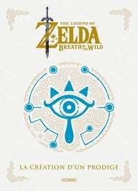 Takashi Yamamori - The Legend of Zelda : Breath of the Wild - La création d'un prodige.