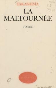 Takashima - Maltournee.