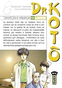 Takatoshi Yamada - Dr Kotô - Tome 13.
