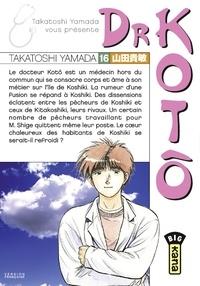 Takatoshi Yamada - Dr Kotô - Tome 16.