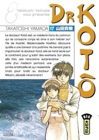 Télécharger le livre google free Dr Kotô - Tome 17 par Takatoshi Yamada (Litterature Francaise)