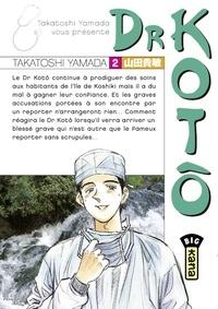 Takatoshi Yamada - Dr Kotô - Tome 2.