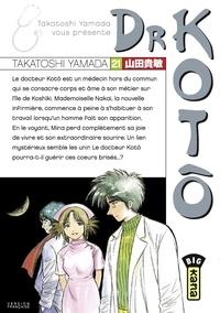 Libérer un téléchargement de manuel Dr Kotô - Tome 21 en francais par Takatoshi Yamada MOBI 9782505082385