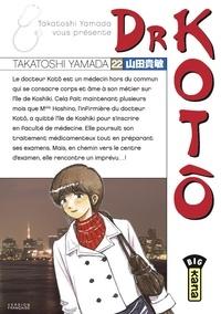 Téléchargements de comptabilité gratuits Dr Kotô - Tome 22 en francais CHM DJVU par Takatoshi Yamada 9782505082392