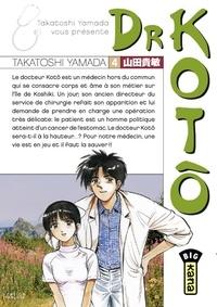 Takatoshi Yamada - Dr Kotô - Tome 4.