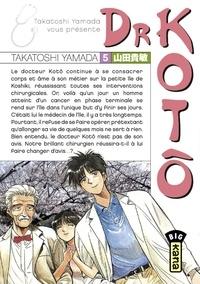 Takatoshi Yamada - Dr Kotô - Tome 5.