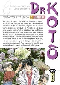 Télécharger un ebook à partir de google books mac Dr Kotô - Tome 6 in French par Takatoshi Yamada