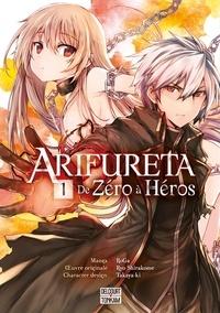 Takayaki et Ryo Shirakome - Arifureta Tome 1 : De zéro à héros.