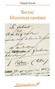 Takayuki Kamada - Balzac - Multiples genèses.