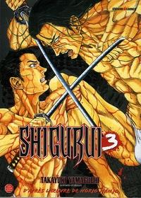 Takayuki Yamaguchi - Shigurui Tome 3 : .