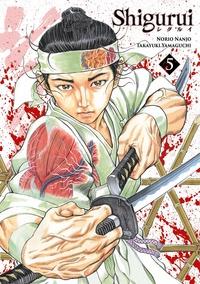 Takayuki Yamaguchi - Shigurui Tome 5 : .