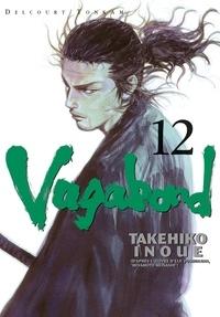 Takehiko Inoué - Vagabond Tome 12 : Le sommet.