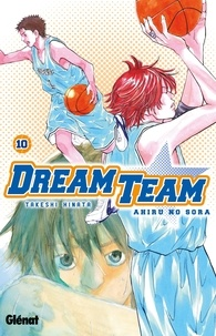 Takeshi Hinata - Dream Team Tome 10 : .