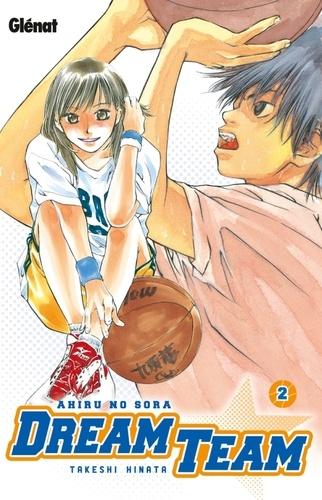 Takeshi Hinata - Dream Team Tome 2 : .