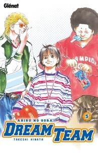 Takeshi Hinata - Dream Team Tome 5 : .