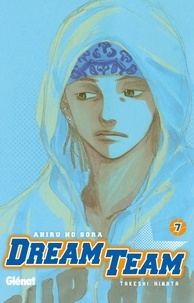 Takeshi Hinata - Dream Team Tome 7 : .
