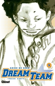 Takeshi Hinata - Dream Team Tome 9 : .