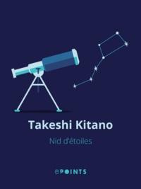 Takeshi Kitano - Nid d'étoiles.
