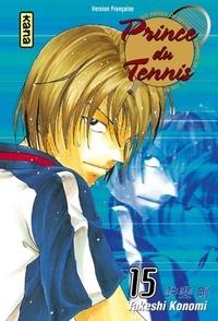 Takeshi Konomi - Prince du Tennis Tome 15 : .