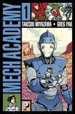 Takeshi Miyazawa et Greg Pak - Mech Academy Tome 1 : .