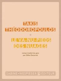 Takis Théodoropoulos - Le va-nu-pieds des nuages.