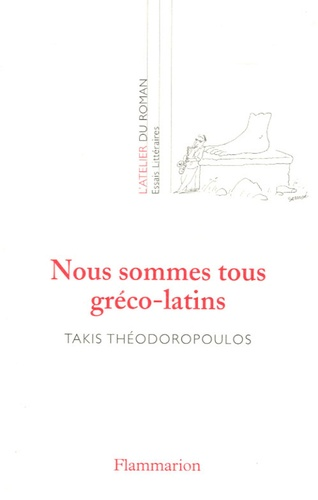 Takis Théodoropoulos - Nous sommes tous gréco-latins.