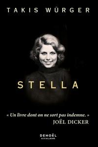 Takis Würger - Stella.