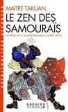 Takuan - Le zen des samouraïs - Mystères de la sagesse immobile et autres textes.