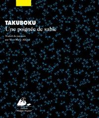 Takuboku Ishikawa - Une poignée de sable.