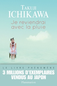 Takuji Ichikawa - Je reviendrai avec la pluie.