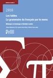 Takuya Nakamura et Eric Laporte - Les tables : la grammaire de français par le menu - Mélanges en hommage à Christian Leclère.
