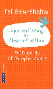 Tal Ben-Shahar - L'apprentissage de l'imperfection.