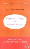 Tal Ben-Shahar - L'apprentissage de l'imperfection.