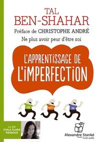 Tal Ben-Shahar - L'apprentissage de l'imperfection. 1 CD audio MP3