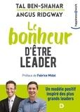 Tal Ben-Shahar et Angus Ridgway - Le bonheur d'être leader.