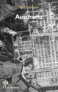 Tal Bruttmann - Auschwitz.