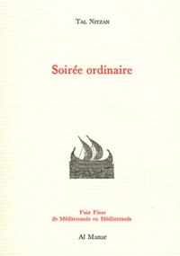 Tal Nitzan - Soirée ordinaire - Edition bilingue français-hébreu.