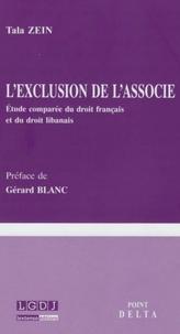 Tala Zein - L'exclusion de l'associé - Etude comparée du droit français et du droit libanais.